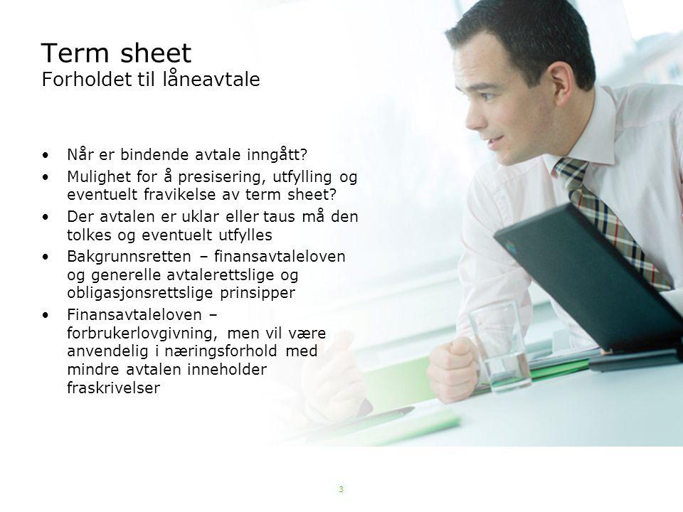 Term sheet Forholdet til låneavtale