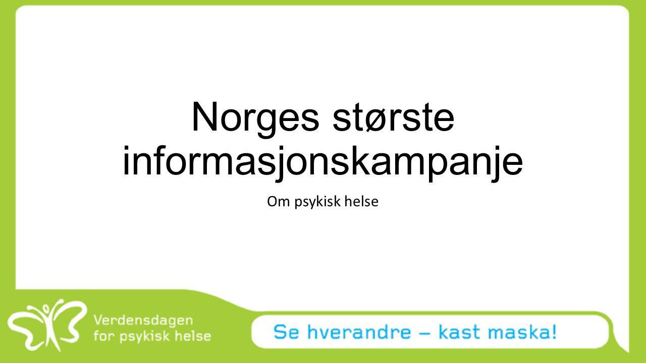 Norges største informasjonskampanje