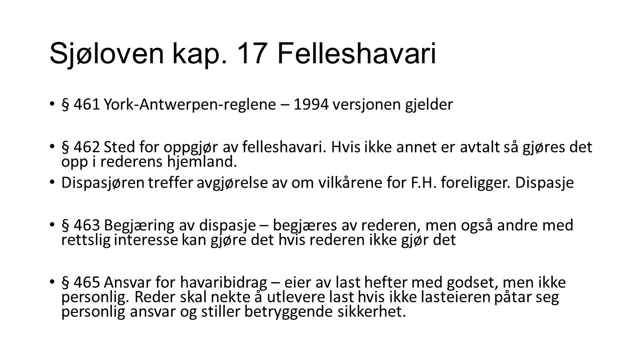 Sjøloven kap. 17 Felleshavari