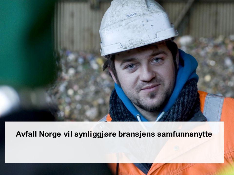 Avfall Norge vil synliggjøre bransjens samfunnsnytte