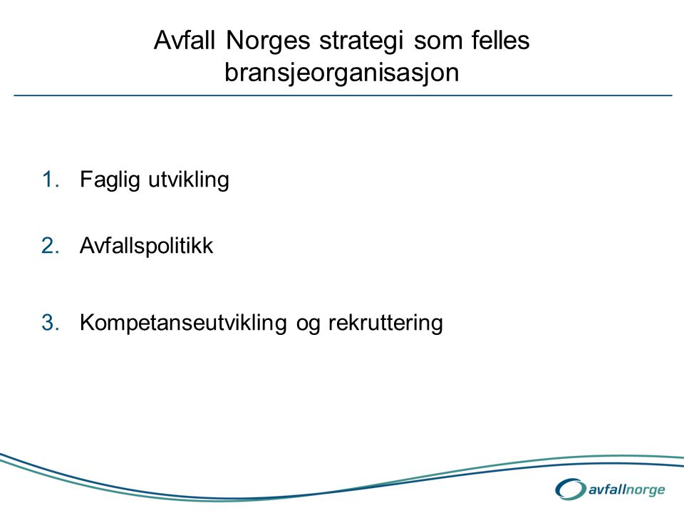 Avfall Norges strategi som felles bransjeorganisasjon
