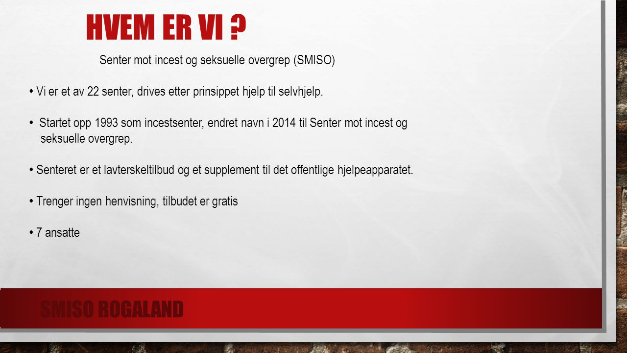 Hvem er vi SMiSO Rogaland