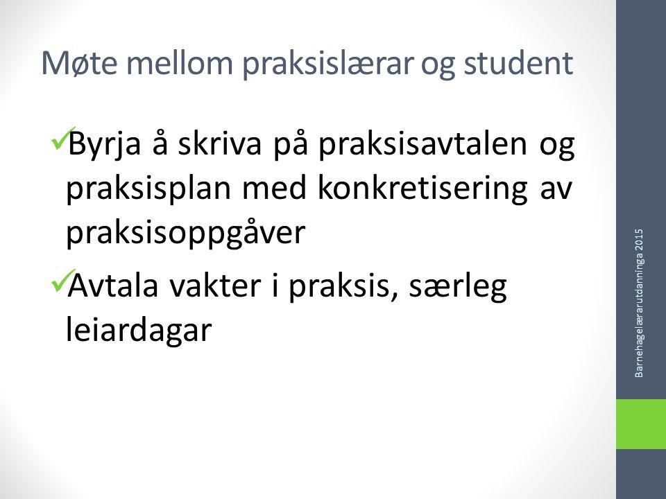 Møte mellom praksislærar og student