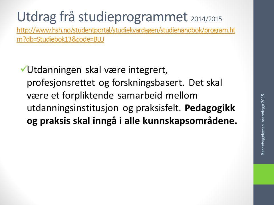 Utdrag frå studieprogrammet 2014/2015 http://www. hsh