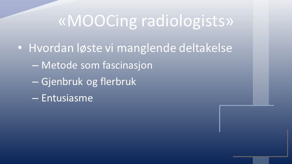 «MOOCing radiologists»