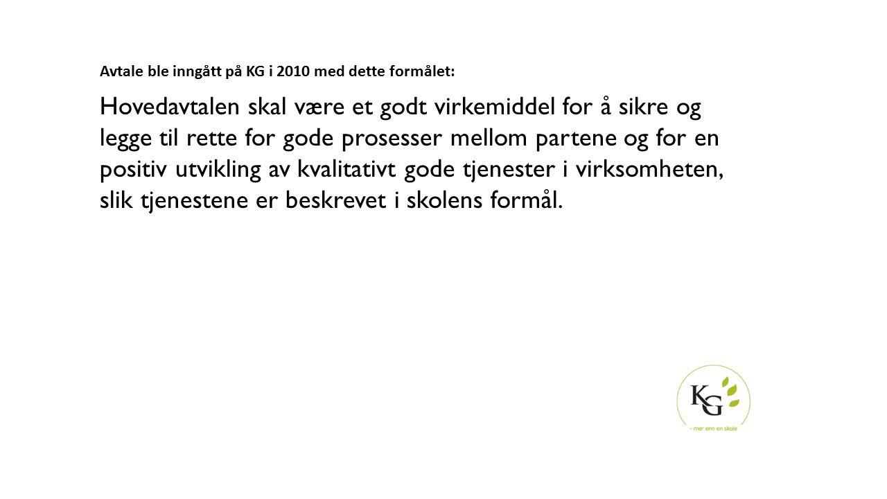Avtale ble inngått på KG i 2010 med dette formålet: