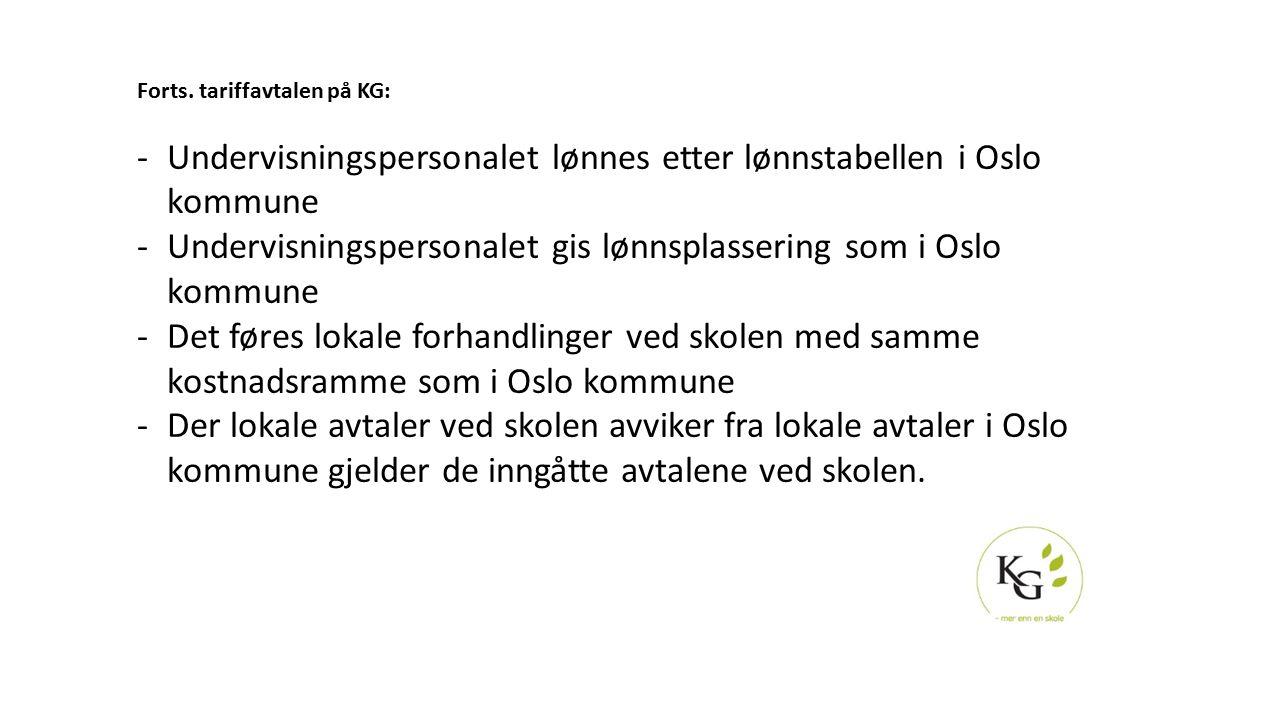 Undervisningspersonalet lønnes etter lønnstabellen i Oslo kommune