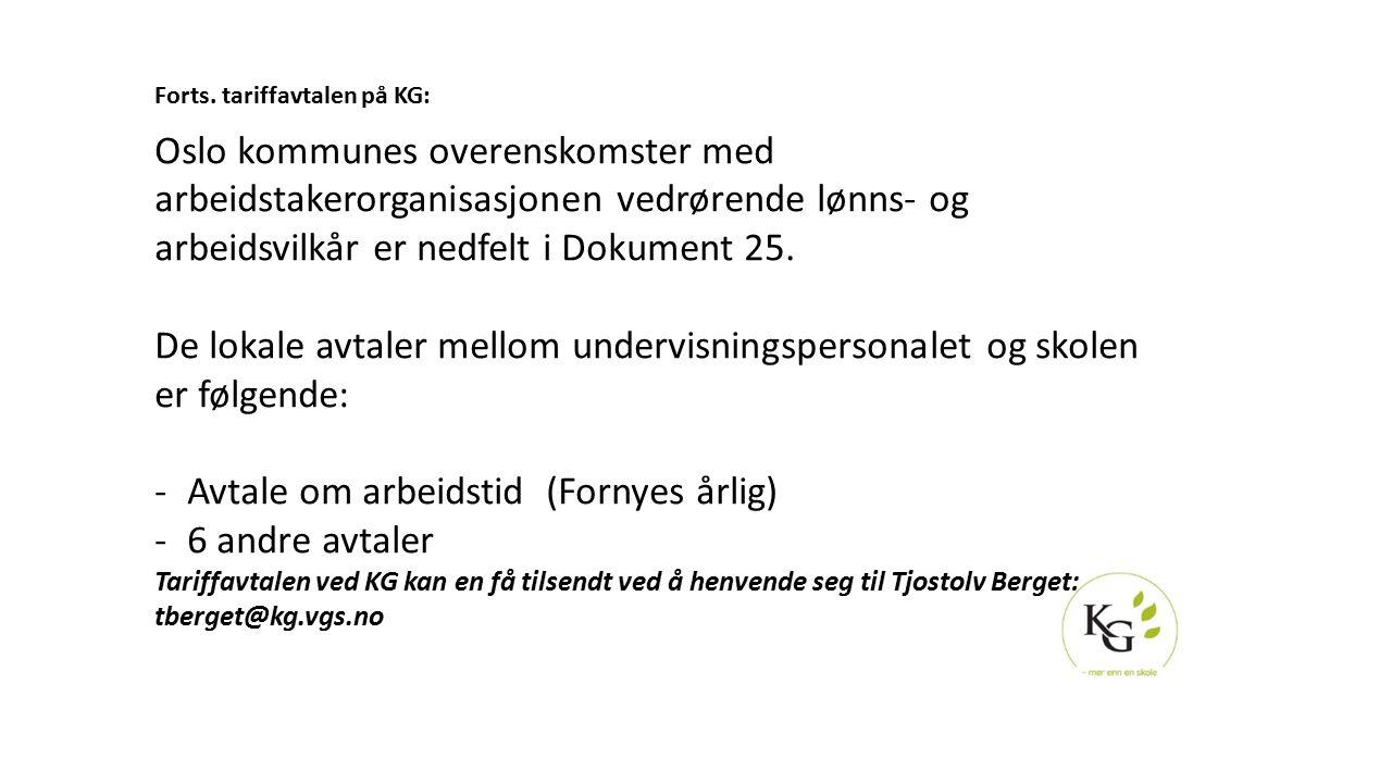 Avtale om arbeidstid (Fornyes årlig) 6 andre avtaler
