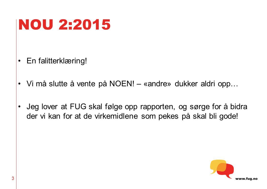 NOU 2:2015 En falitterklæring!