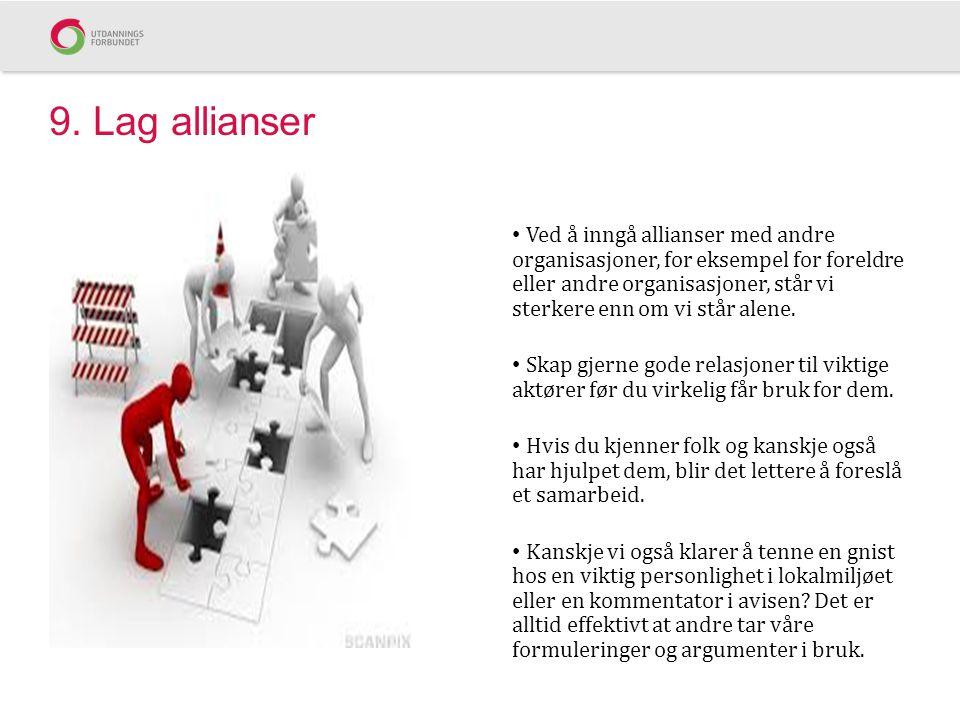9. Lag allianser