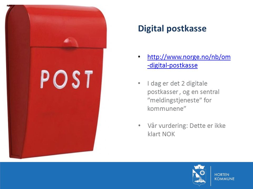 Digital postkasse http://www.norge.no/nb/om-digital-postkasse