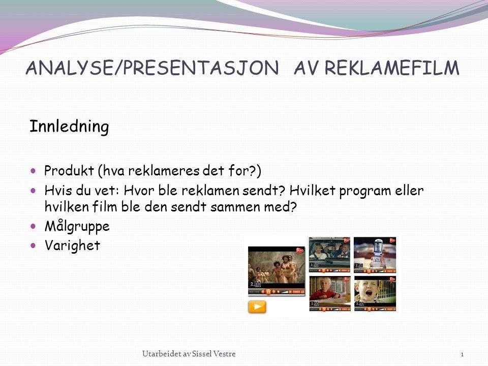 ANALYSE/PRESENTASJON AV REKLAMEFILM