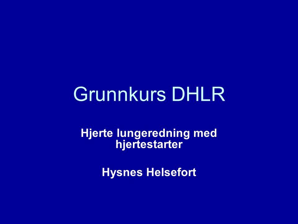 Hjerte lungeredning med hjertestarter Hysnes Helsefort