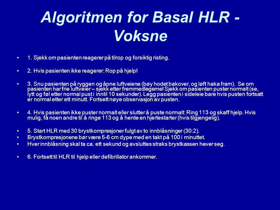 Algoritmen for Basal HLR - Voksne