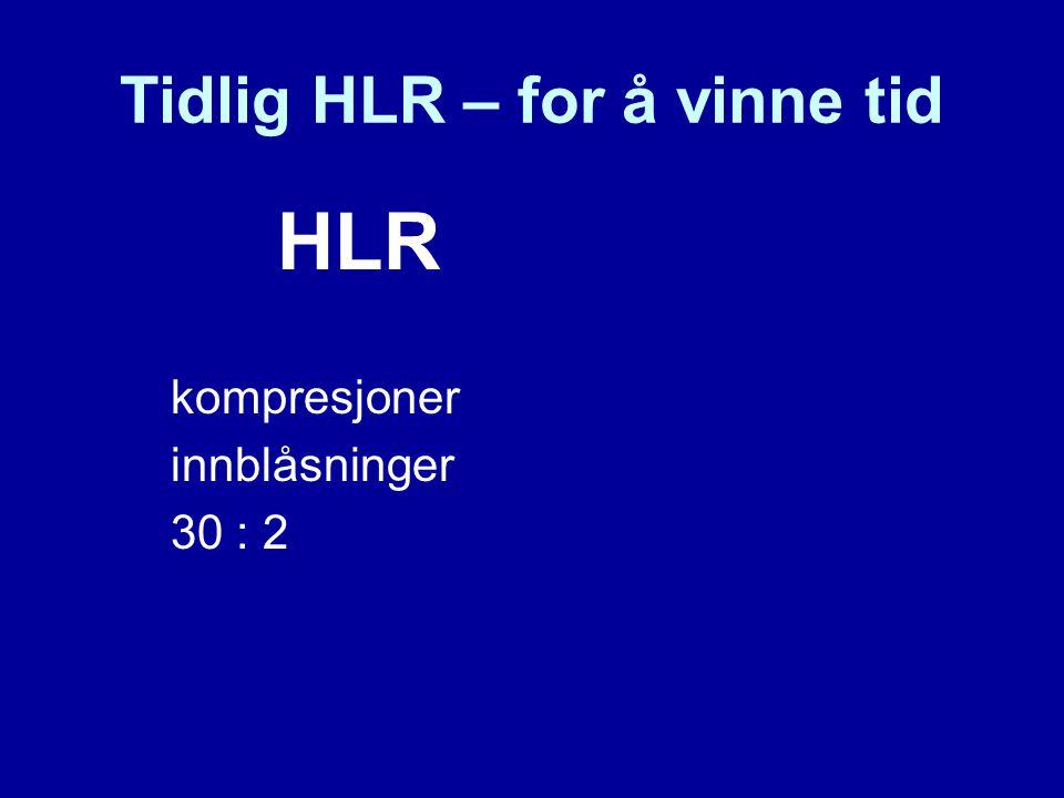 Tidlig HLR – for å vinne tid