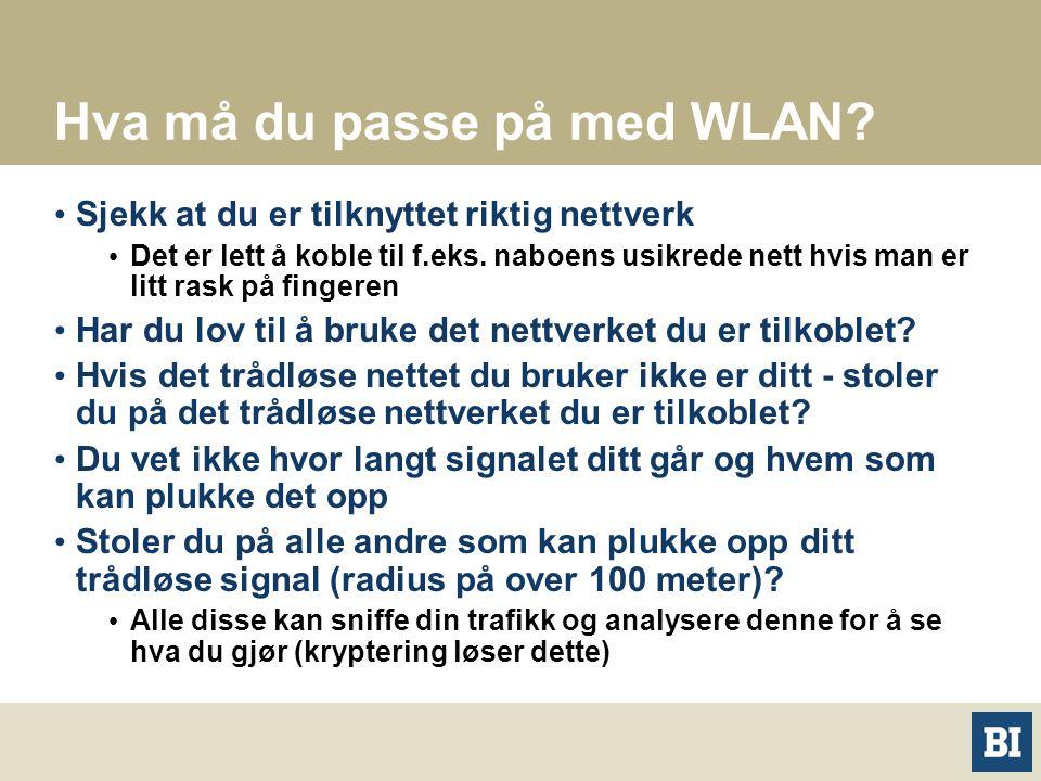 Hva må du passe på med WLAN