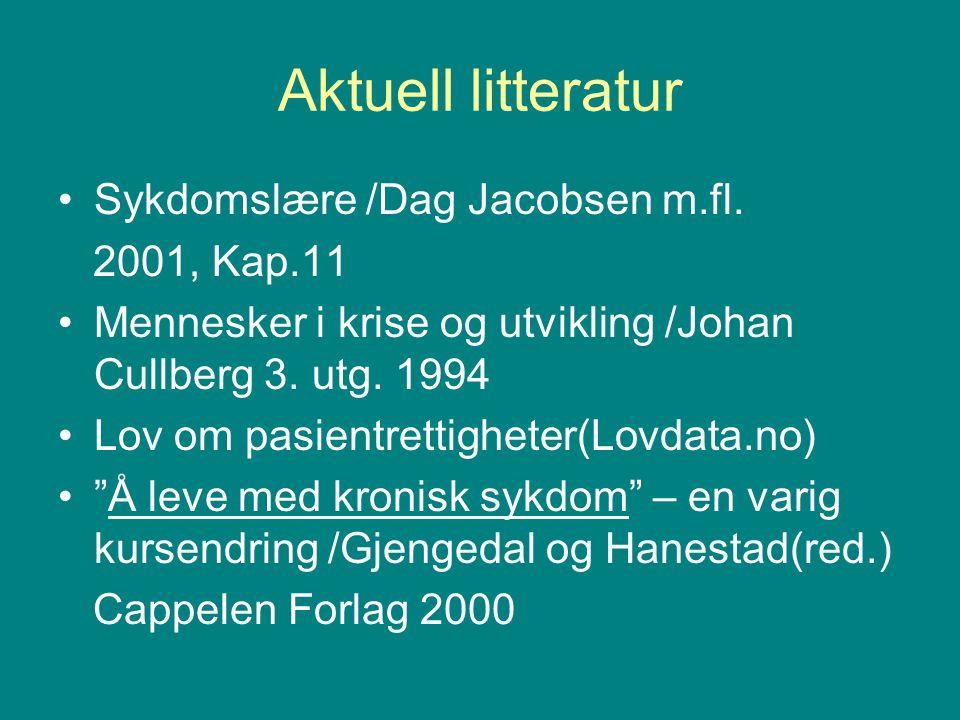 Aktuell litteratur Sykdomslære /Dag Jacobsen m.fl. 2001, Kap.11