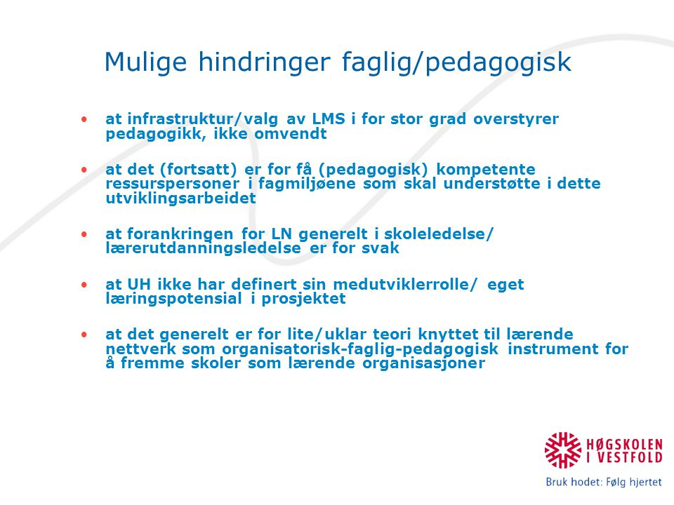 Mulige hindringer faglig/pedagogisk