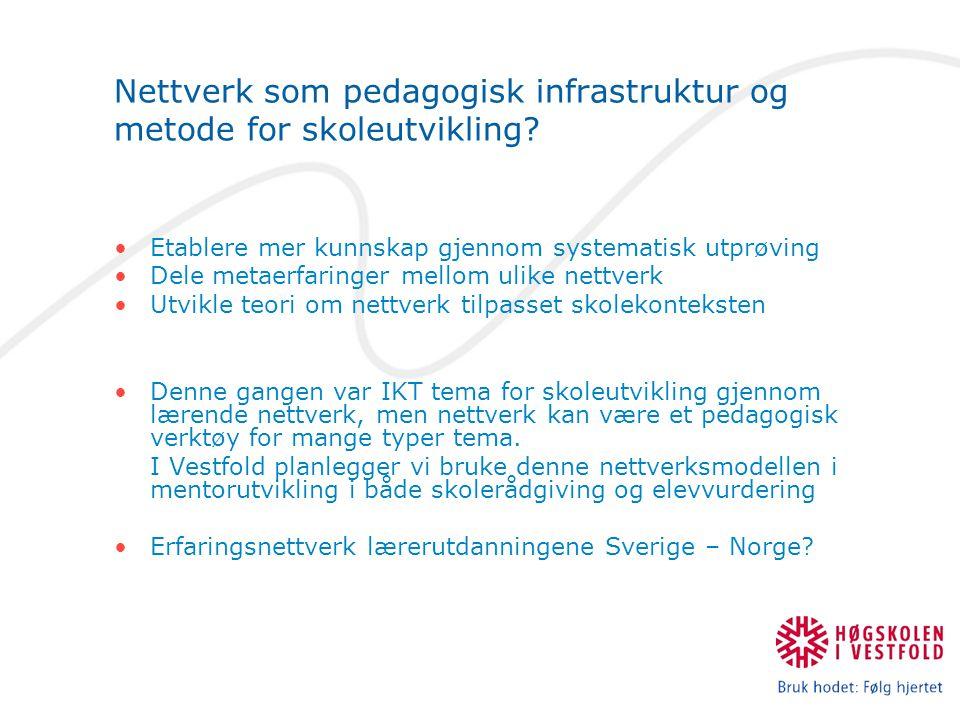 Nettverk som pedagogisk infrastruktur og metode for skoleutvikling