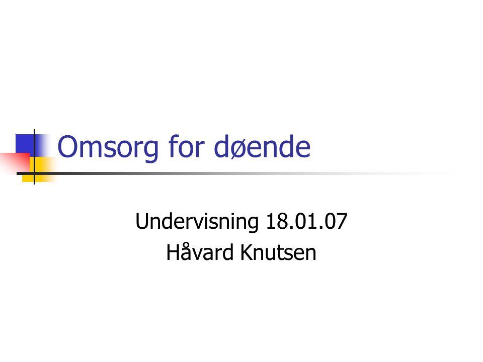 Undervisning 18.01.07 Håvard Knutsen