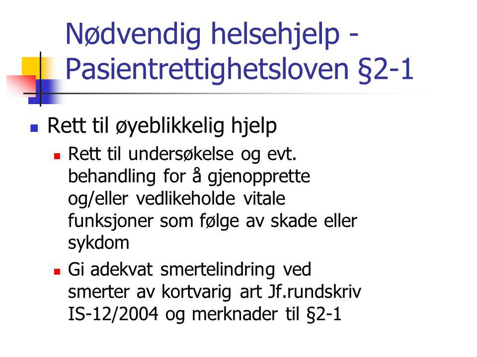 Nødvendig helsehjelp - Pasientrettighetsloven §2-1