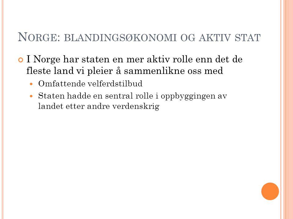 Norge: blandingsøkonomi og aktiv stat