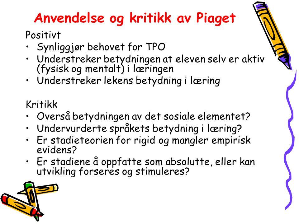Anvendelse og kritikk av Piaget