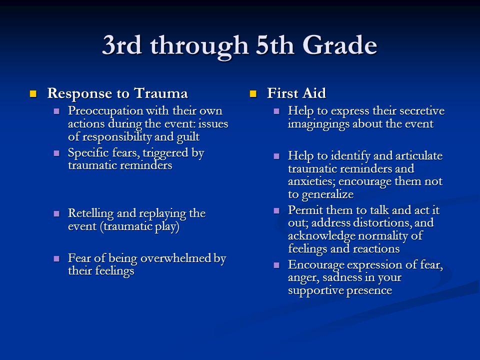 3rd through 5th Grade Response to Trauma First Aid