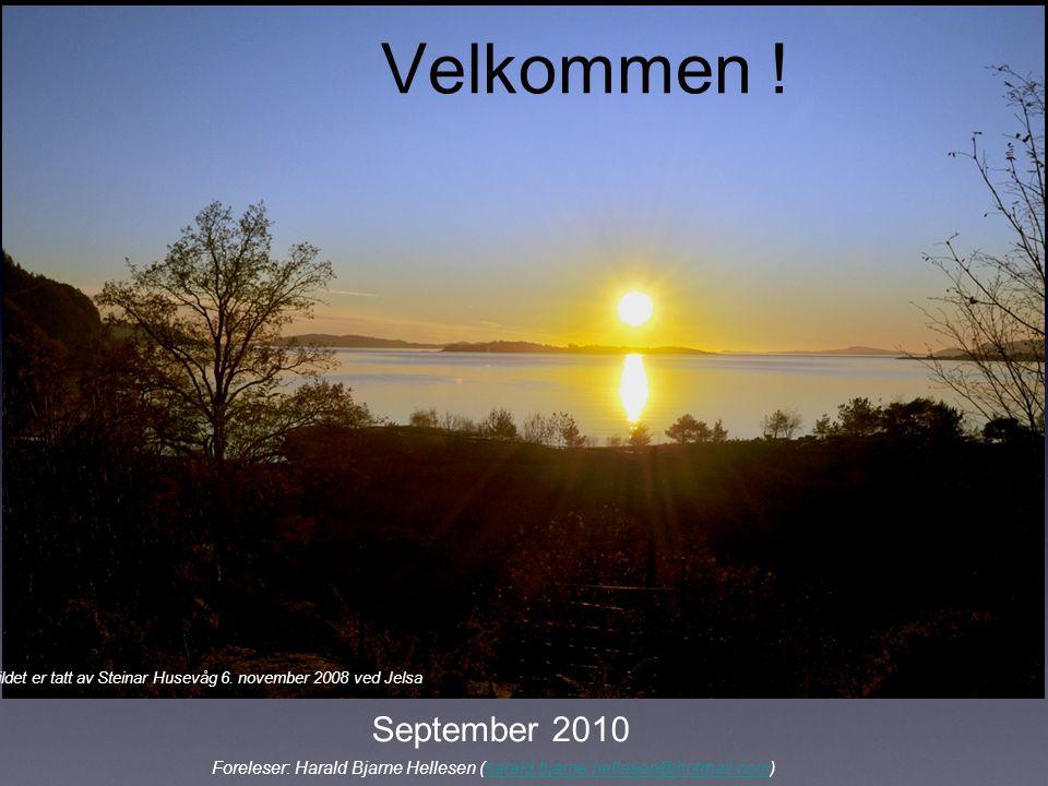 Velkommen ! Bildet er tatt av Steinar Husevåg 6. november 2008 ved Jelsa. September 2010.