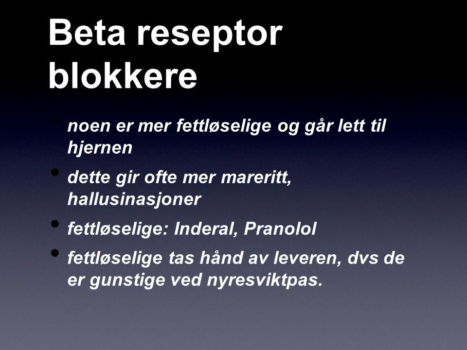 Beta reseptor blokkere