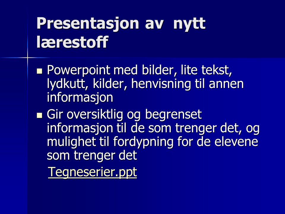 Presentasjon av nytt lærestoff