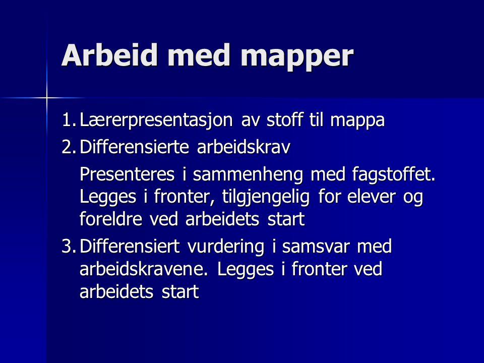 Arbeid med mapper 1. Lærerpresentasjon av stoff til mappa