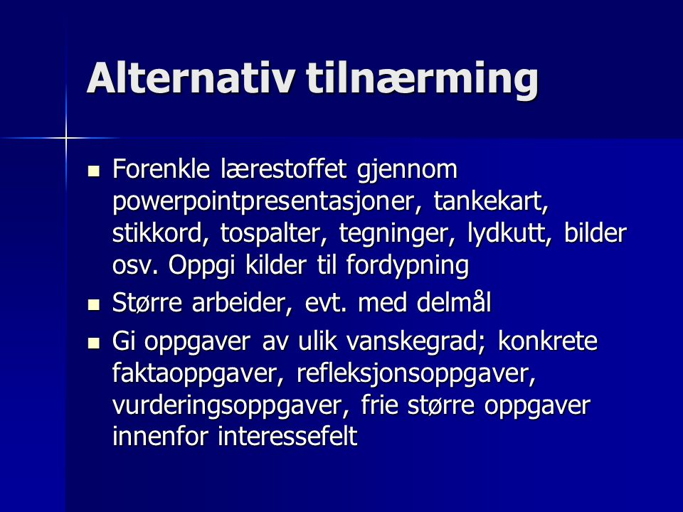 Alternativ tilnærming
