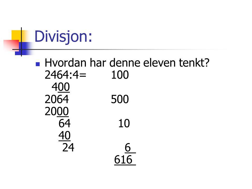 Divisjon: Hvordan har denne eleven tenkt.
