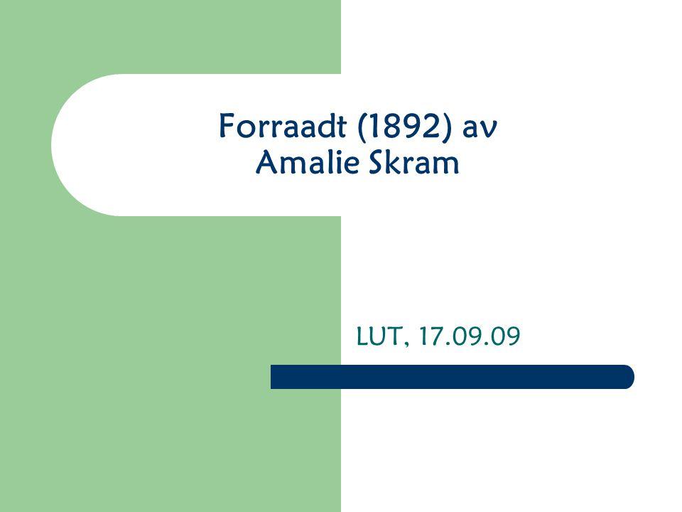 Forraadt (1892) av Amalie Skram