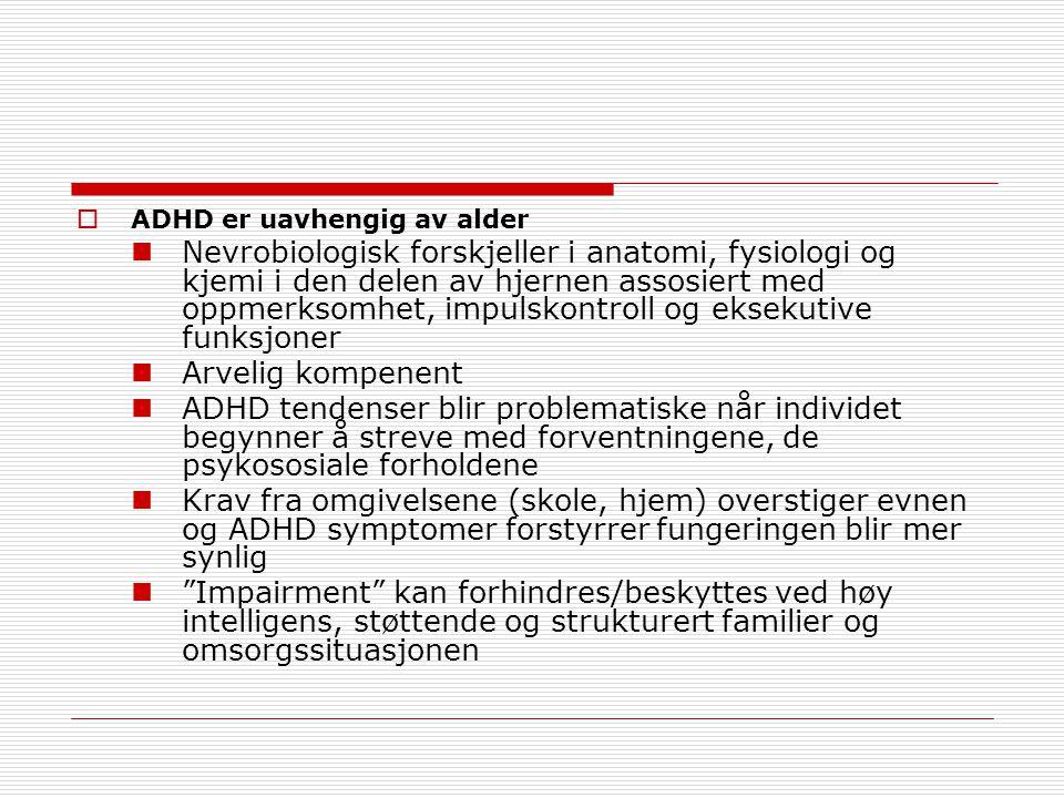 ADHD er uavhengig av alder