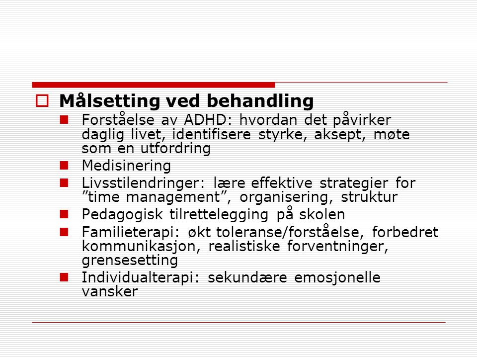 Målsetting ved behandling