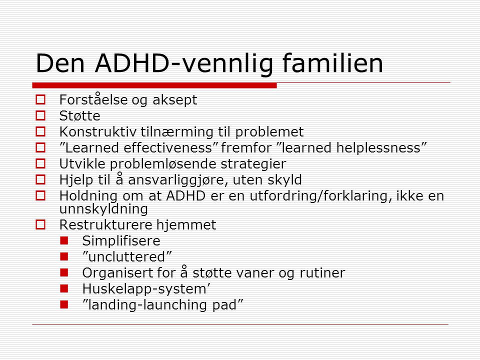 Den ADHD-vennlig familien