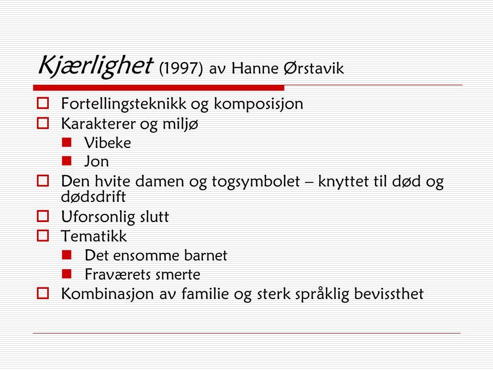 Kjærlighet (1997) av Hanne Ørstavik