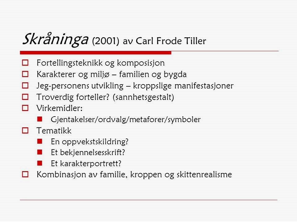 Skråninga (2001) av Carl Frode Tiller