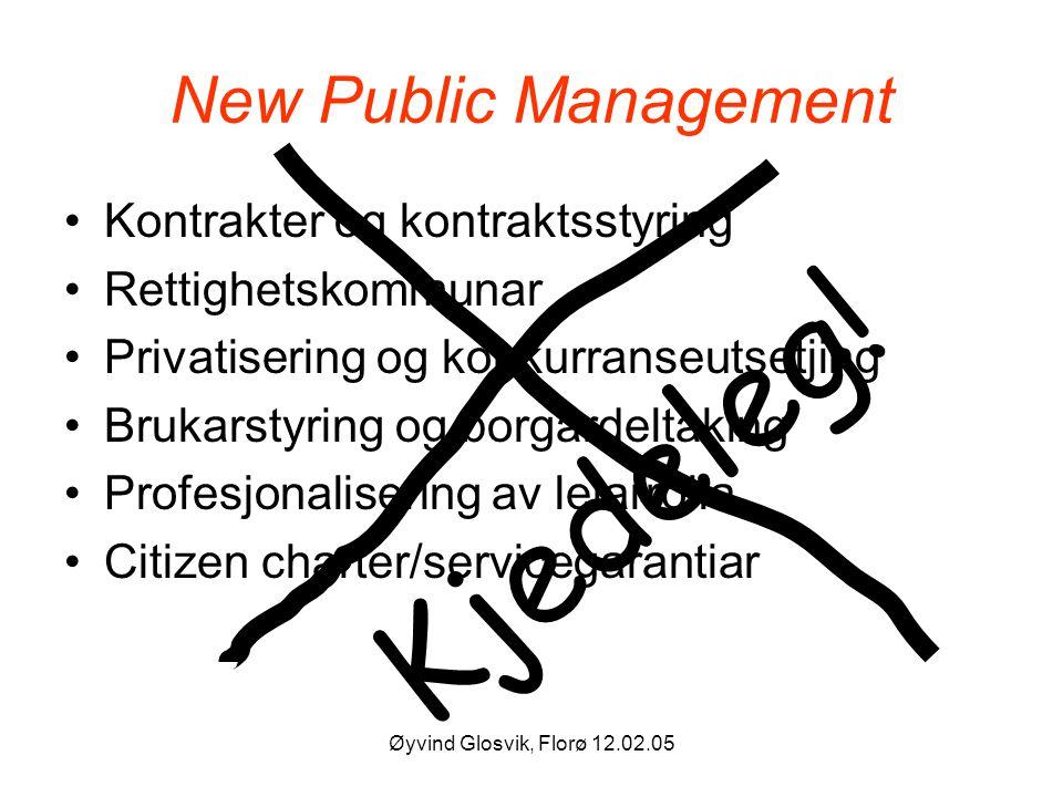 Kjedeleg! New Public Management Kontrakter og kontraktsstyring