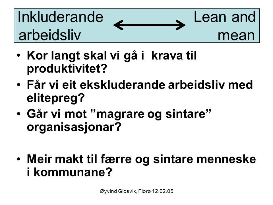 Inkluderande Lean and arbeidsliv mean