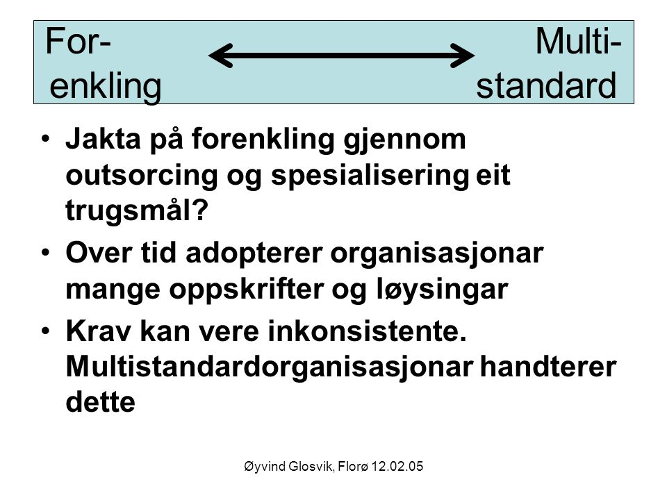 For- Multi- enkling standard