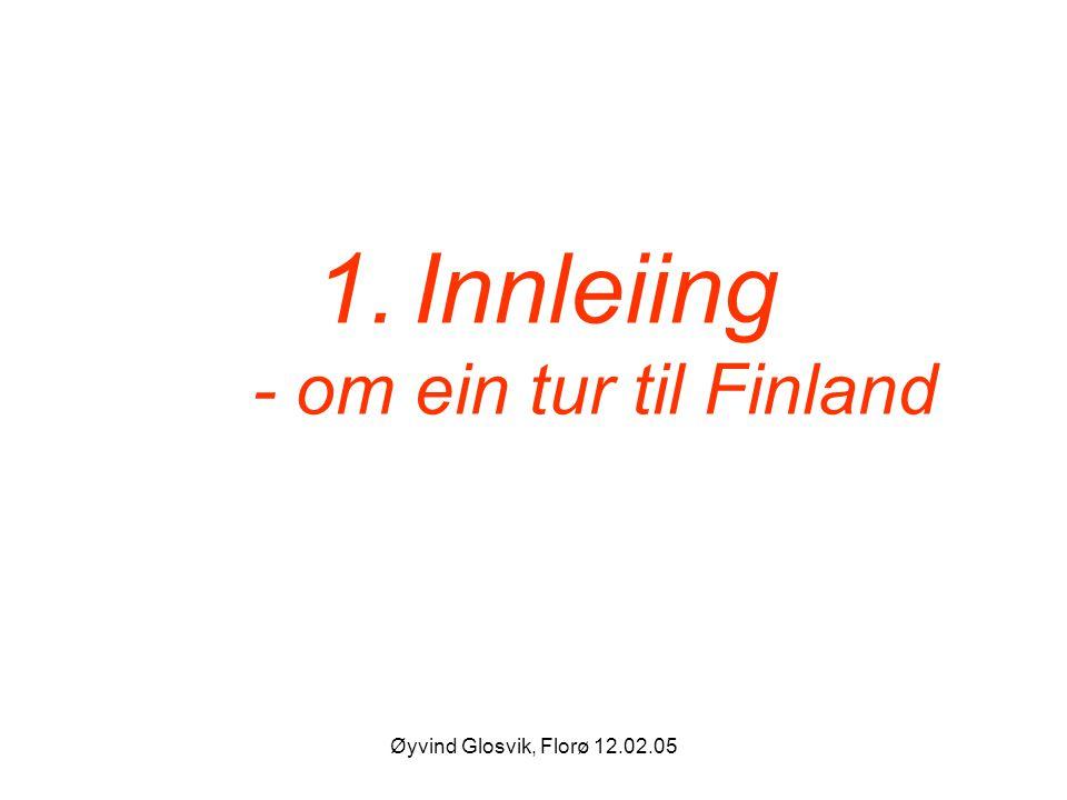 Innleiing - om ein tur til Finland