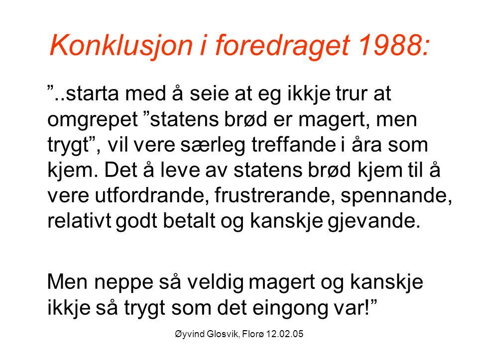 Konklusjon i foredraget 1988: