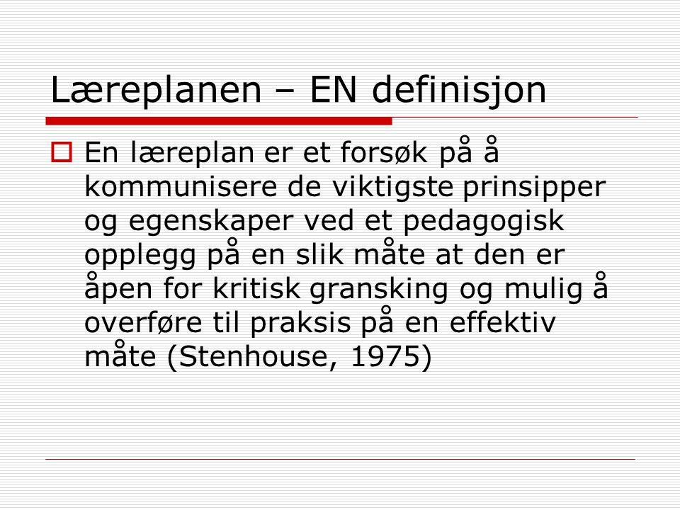 Læreplanen – EN definisjon