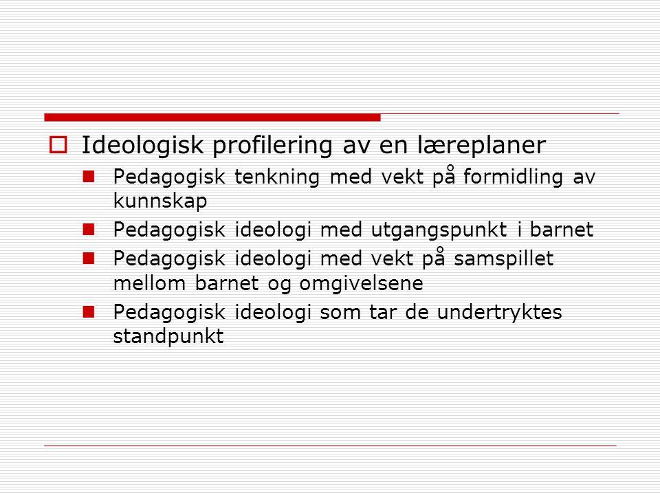 Ideologisk profilering av en læreplaner