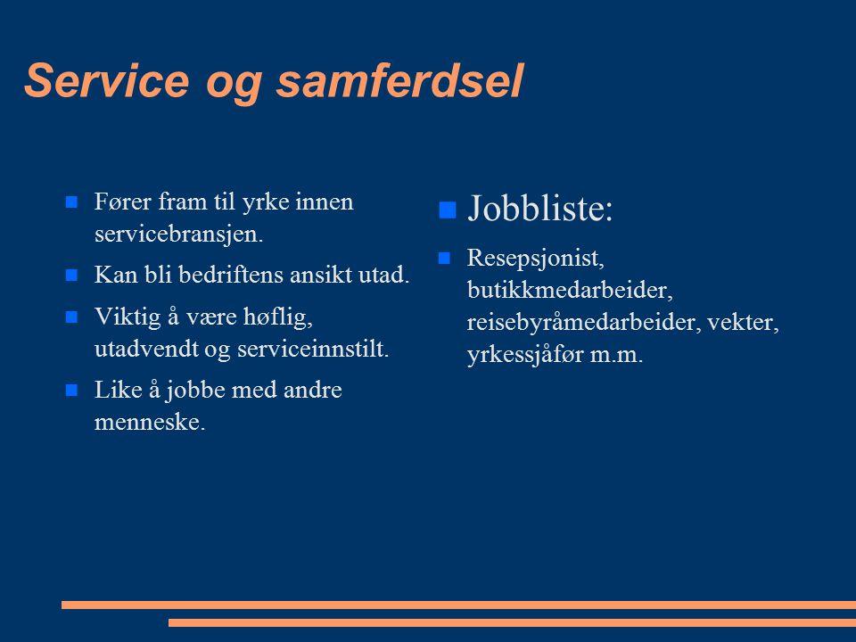 Service og samferdsel Jobbliste: