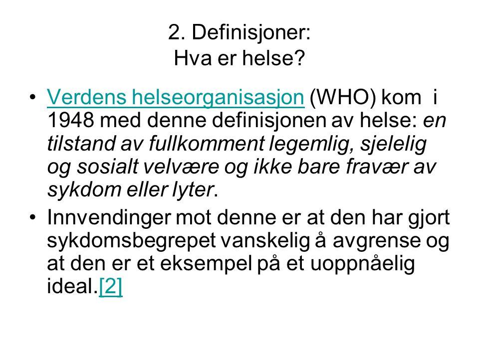 2. Definisjoner: Hva er helse