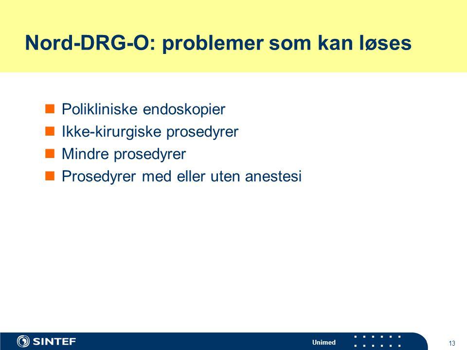 Nord-DRG-O: problemer som kan løses